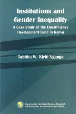 Institutions and Gender Inequality. a Case Study of the Constituency Development Fund in Kenya