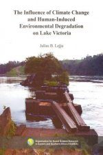 Influence of Climate Change and Human-Induced Environmental Degradation on Lake Victoria