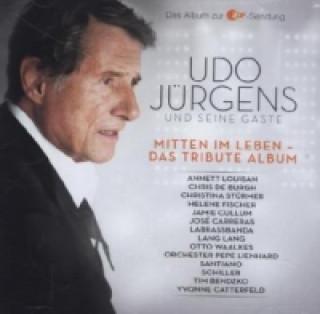 Udo Jürgens & seine Gäste, Mitten im Leben - Das Tribute Albums