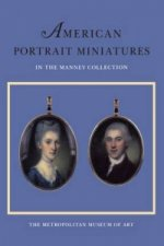 American Portrait Miniatures in the Manney Collection