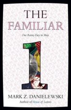 The Familiar - One Rainy Day in May