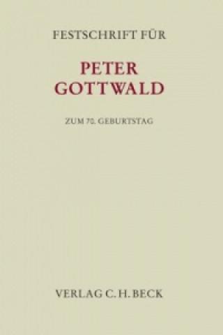 Festschrift für Peter Gottwald zum 70. Geburtstag