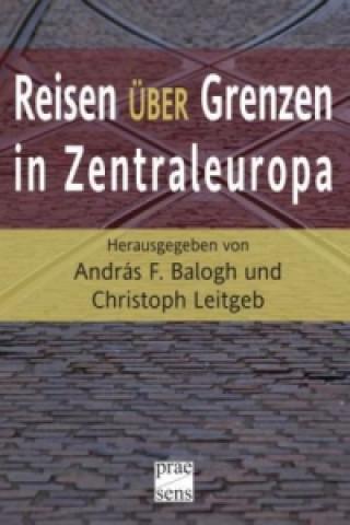 Reisen über Grenzen in Zentraleuropa