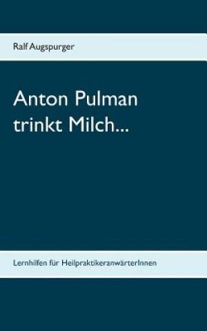 Anton Pulman trinkt Milch