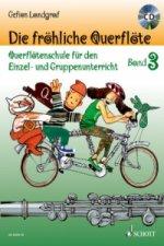 Die fröhliche Querflöte, m. Audio-CD. Bd.3