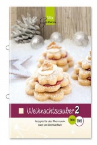Weihnachtszauber. Bd.2
