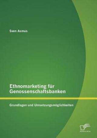 Ethnomarketing F r Genossenschaftsbanken