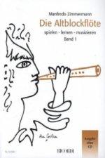 Die Altblockflöte. Bd.1