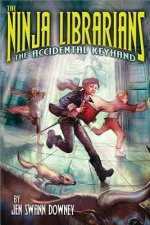 Ninja Librarians: The Accidental Keyhand