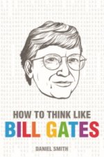 How to Think Like Bill Gates