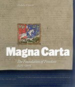 Magna Carta: The Foundation of Freedom 1215-2015
