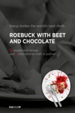 Ikarus invites the world's best chefs: Roebuck with Beet and Chocolate