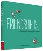 Friendship is...