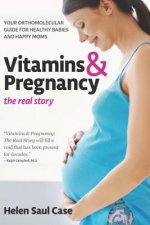Vitamins and Pregnancy: the Real Story