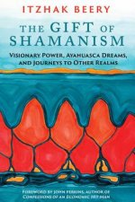 Gift of Shamanism