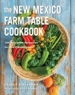 New Mexico Farm Table Cookbook