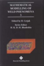 Mathematical Modelling of Weld Phenomena