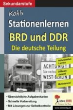 Kohls Stationenlernen BRD und DDR - Die deutsche Teilung