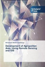 Development of Agropolitan Area, Using Remote Sensing and GIS