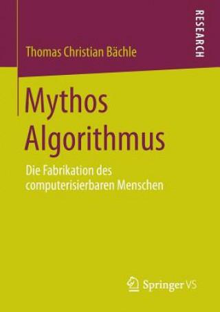 Mythos Algorithmus