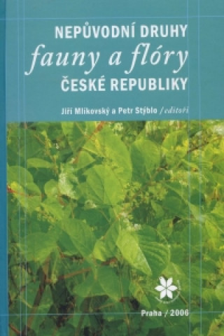 Nepůvodní druhy fauny a flóry České republiky