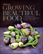 Growing Beautiful Food