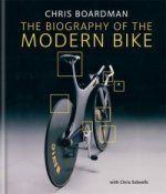 Chris Boardman: the Biography of the Modern Bike