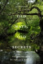 Old Ways, Old Secrets