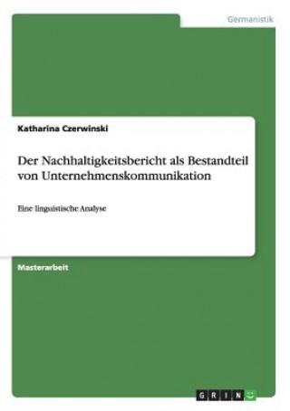 Der Nachhaltigkeitsbericht als Bestandteil von Unternehmenskommunikation