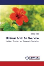 Hibiscus Acid: An Overview