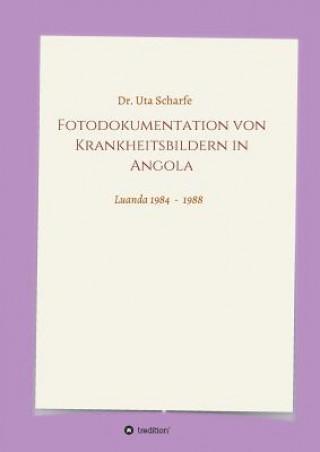 Fotodokumentation Von Krankheitsbildern in Angola