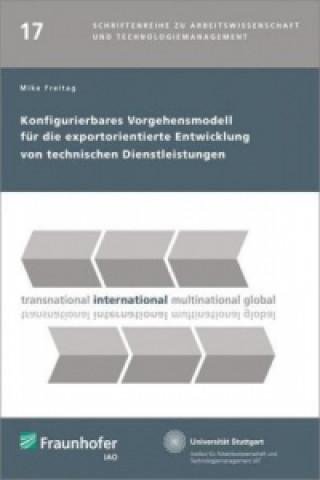Konfigurierbares Vorgehensmodell für die exportorientierte Entwicklung von technischen Dienstleistungen
