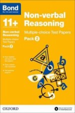 Bond 11+: Non Verbal Reasoning: Multiple Choice Test Papers