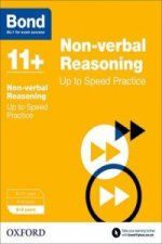 Bond 11+: Non-Verbal Reasoning: Up to Speed Practice