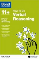 Bond 11+: Verbal Reasoning: How to Do