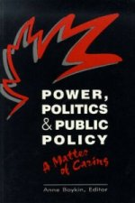 Power, Politics, and Public Policy