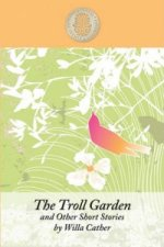 Troll Garden and Other Short Stories