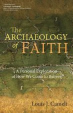 Archaeology of Faith