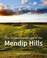 Historic Landscape of the Mendip Hills