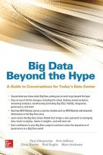 Big Data Beyond the Hype: A Guide to Conversations for Today's Data Center
