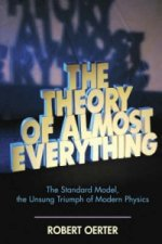 Theory of Almost Everything