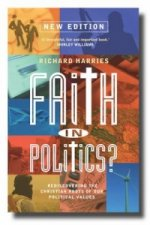 Faith in Politics (New Edition for 2014)