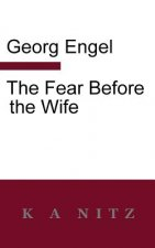 Fear Before the Wife