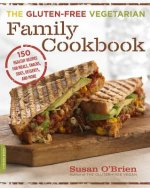 Gluten-Free Vegetarian Family Cookbook