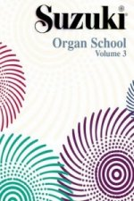 SUZUKI ORGAN SCHOOL VOL 3