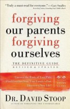 Forgiving Our Parents, Forgiving Ourselves