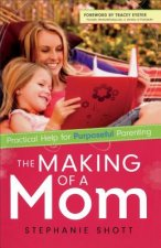 Making of a Mom