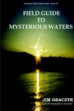 Field Guide to Mysterious Waters