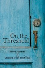 On the Threshold