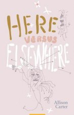 Here Versus Elsewhere